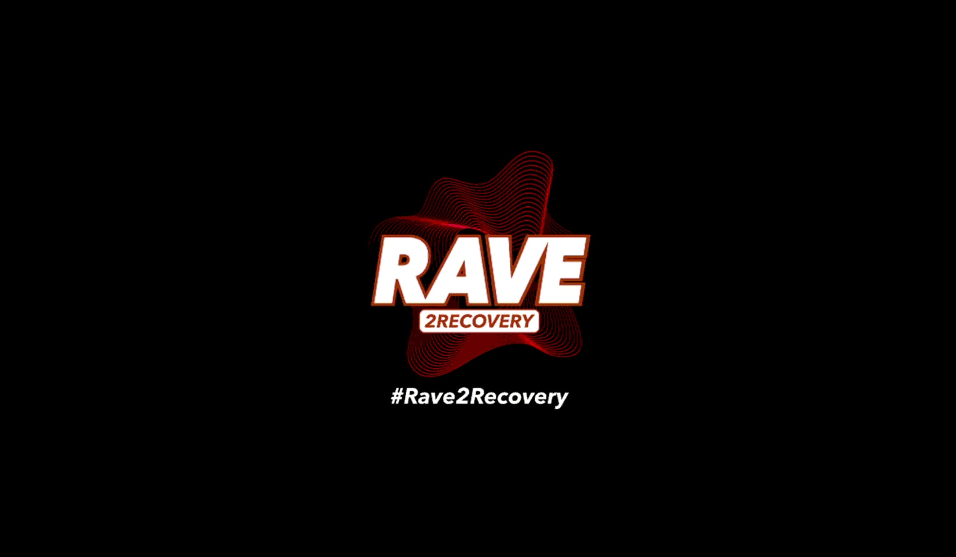 #Rave2Recovery